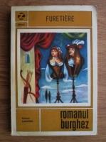 Antoine Furetiere - Romanul burghez