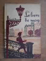 Anticariat: Antole France - Le livre de mon ami