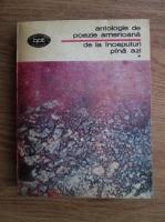 Anticariat: Antologie de poezie americana de la inceputuri pina azi (volumul 1)