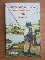 Anticariat: Antologie de texte pentru clasele V-VIII, proza (volumul 2)