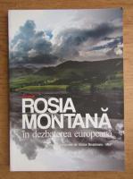 Anticariat: Antologie Rosia Montana in dezbaterea europeana