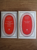 Anton Holban - O moarte care nu dovedeste nimic. Ioana. Jocurile Daniei (2 volume)