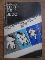Anton Muraru - Lectii de judo