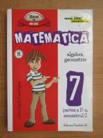 Anticariat: Anton Negrila - Algebra, geometrie, clasa a VII-a (partea a II-a, 2016)