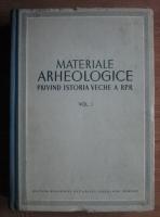 Anticariat: Anton Nita - Materiale arheologice privind istoria veche a Romaniei (volumul 1)