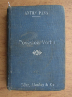 Anton Pann - Povestea vorbii (3 carti coligate, 1902)
