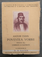 Anton Pann - Povestea vorbii. Editia a II-a completa si ilustrata