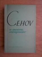 Anton Pavlovici Cehov - In amintirea contemporanilor