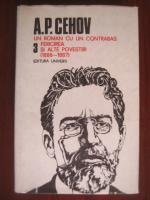 Anton Pavlovici Cehov - Opere (volumul 3)