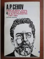 Anton PavloviciCehov - Opere (volumul 4)