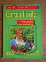 Antonia Mares - Cartea florilor