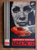 Anticariat: Antonin Winter - Miza pe 13