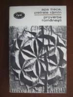 Anticariat: Apa trece, pietrele raman. Proverbe romanesti