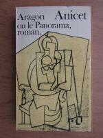 Aragon - Anicet ou le Panorama, roman