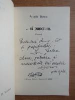 Anticariat: Arcadie Donos - ...si punctum. (cu autograful autorului)