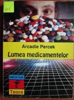 Anticariat: Arcadie Percek - Lumea medicamentelor