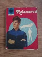 Anticariat: Arcadie Percek - Relaxarea. Gimnastica omului modern