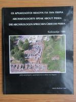 Archeologists speak about Pieria. Summer 1986