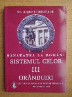 Anticariat: Arghir Ciobotaru - Sistemul celor III oranduiri