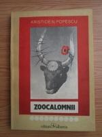 Aristide N. Popescu - Zoocalomnii. Adevar si prejudecati despre animale
