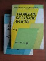 Anticariat: Aristina Parota - Probleme de chimie aplicata (2 volume)