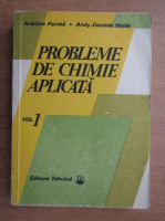 Aristina Parota - Probleme de chimie aplicata (volumul 1)