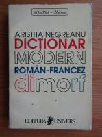 Anticariat: Aristita Negreanu - Dictionar modern roman-francez dimorf