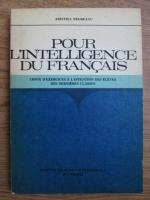 Anticariat: Aristita Negreanu - Pour linteligence du francais