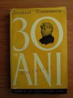 Aristizza Romanescu - 30 de ani. Amintiri
