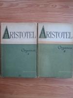 Aristotel - Organon (volumele 2, 3, Analitica Prima si secunda)