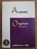 Aristotel - Organon (volumul 1)