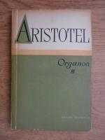 Aristotel - Organon (volumul 3)