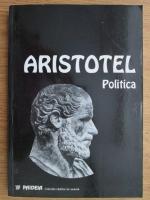 Anticariat: Aristotel - Politica