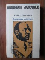 Armand Calinescu - Insemnari politice