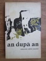 Anticariat: Armando Lopez Salinas - An dupa an