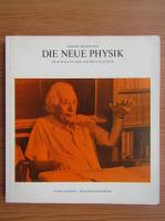 Anticariat: Armin Hermann - Die Neue Physik. Der weg in das Atomzeitalter