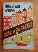 Anticariat: Armistead Maupin - Cronici din San Francisco