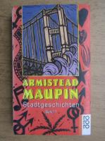 Anticariat: Armistead Maupin - Stadtgeschichten