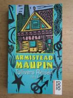 Anticariat: Armistead Maupin - Tollivers Reisen (volumul 4)