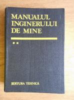 Aron Popa - Manualul inginerului de mine (volumul 2)