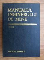 Aron Popa - Manualul inginerului de mine (volumul 3)