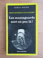 Anticariat: Aron Spilken - Les montagnards sont un peu la!