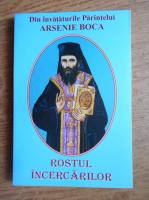 Arsenie Boca - Rostul incercarilor
