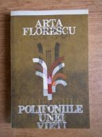 Anticariat: Arta Florescu - Polifoniile unei vieti