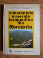 Anticariat: Artemiu Pricajan - Substantele minerale terapeutice din Romania