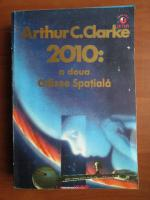 Arthur C. Clarke - 2010: a doua odisee spatiala