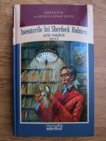 Arthur Conan Doyle - Aventurile lui Sherlock Holmes (volumul 4)