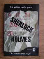 Arthur Conan Doyle - La vallee de al peur