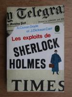 Anticariat: Arthur Conan Doyle - Les exploits de Sherlock Holmes