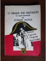 Arthur Conan Doyle - O drama sub Napoleon